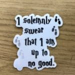 "Harry Potter inspired, ""I solemnly swear that I am up to no good"" Vinyl Sticker"