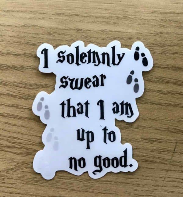 I solemnly swear sticker